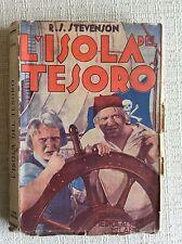 RARO LIBRO L' ISOLA DEL TESORO - R.S. STEVENSON EDITORE MEDIOLANUM 1934 XIII E.F