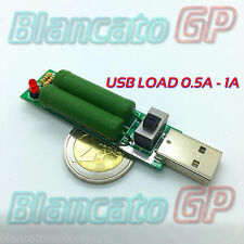 CARICO FITTIZIO USB 0.5A 1A 5V dummy load discharge Resistor power supply mobile