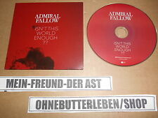 CD Indie Admiral Fallow - Isnt This World Enough (1 Song) Promo NETTWERK