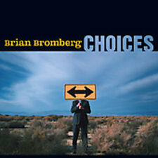 Choices - Brian Bromberg (2005, CD NIEUW)