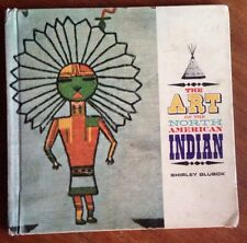 The Art of the North American Indian by S. Glubok and O. Krauss 1964 HB Book
