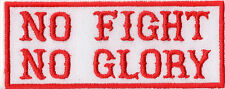 Biker Patch Aufnäher  No Fight No Glory Kutte Harley Ultras Red&White 81 MC Neu