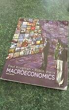 Macroeconomics by Paul Krugman and Robin Wells, Third Edition