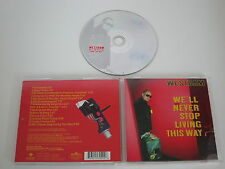 WESTBAM/WE'LL NEVER STOP LIVING THIS WAY(BMG 74321 53029 2) CD ALBUM