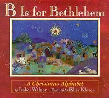 B Is for Bethlehem: A Christmas Alphabet-ExLibrary
