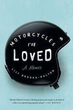 Motorcycles I've Loved: A Memoir-ExLibrary