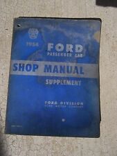 1954 Ford Passenger Car Shop Manual Supplement Power Plant Chassis Electrical  U