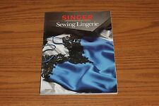 Singer Sewing Lingerie Book Sewing Reference Library 1991 Pattern Instructions