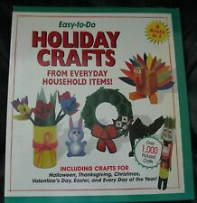 EASY TO DO HOLIDAY CRAFTS FROM EVERYDAY HOUSEHOLD ITEMS 6 BOOKS IN ONE HB SPIRAL