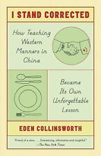 I Stand Corrected: How Teaching Western Manners in China Became Its Own...