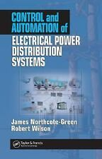 Control and Automation of Electrical Power Distribution Systems by James...