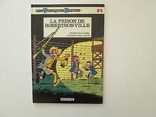 TUNIQUES BLEUES T6 TBE LA PRISON DE ROBERTSONVILLE
