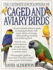 NEW! CAGED AND AVIARY BIRDS David Alderton ULTIMATE ENCYCLOPEDIA softcover book
