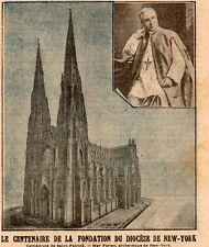 USA NEW YORK CENTENAIRE DIOCESE ST PATRICK CATHEDRAL MGR FARLEY 1908 OLD PRINT