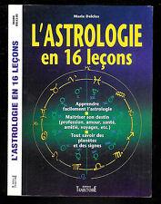 """Marie Delclos : L'Astrologie en 16 leçons """" Editions Trajectoire """""""