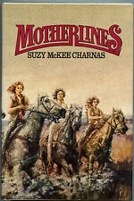 Fiction: MOTHERLINES by Suzy McKee Charnas. 1978.  Signed 1st edition.