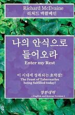 Enter My Rest - Korean and English Language Version : The Feast of...