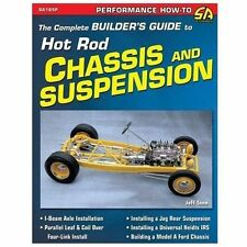 The Complete Builder's Guide to Hot Rod Chassis and Suspension by Jeff Tann...