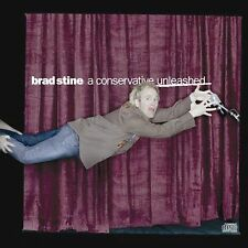 A Conservative Unleashed 2004 by Stine, Brad