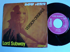 "LORD SUBWAY : Lou Ann / It's a lovely day to die - 7"" 1975 French CARRERE 49117"