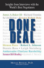 Done Deal: Insights from Interviews with the World's Best Negotiator, Cashdan, L