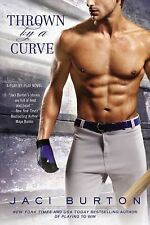 Thrown By a Curve A Play-by-Play Novel