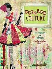 Collage Couture : Techniques for Creating Fashionable Art by J (FREE 2DAY SHIP)