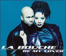 Be My Lover 1995 by La Bouche - Disc Only No Case