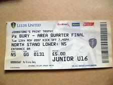 Ticket- Johnstone's Paint Trophy QUARTER FINAL- LEEDS UNITED v BURY,13 Nov 2007