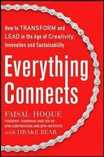 Everything Connects: How to Transform and Lead in the Age of Creativity, Innovat