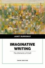 Penguin Academics: Imaginative Writing : The Elements of Craft by Janet...