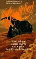 Bewitched by Lisa Higdon, Maggie Shayne, Amy E. Saunders and Susan Krinard...