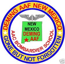 US AAF PATCH, DEMING AAF, N.M. BOMBARDIER SCHOOL, GONE BUT NOT FORGOTTEN       V