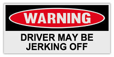 Funny Warning Magnets: DRIVER MAY BE JERKING OFF | Great Practical Joke! Prank!