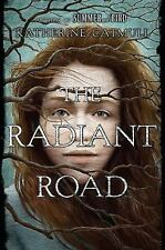 The Radiant Road-ExLibrary