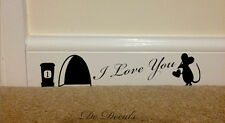 I LOVE YOU MOUSE HOLE Wall Art Sticker Vinyl Decal Mice Home Skirting Board Fun