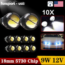 10x 9W 18mm White LED Eagle Eye Fog Light Daytime Backup Light Turn Signal Light