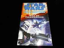 Star Wars : The clone wars : Pas de prisonniers