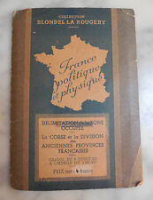 CARTE FRANCE ADMINISTRATIVE ET PHYSIQUE  BLONDEL LA ROUGERY ECH 3.500.000