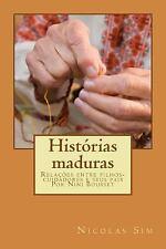 Histórias de Nini Bousset: Histórias Maduras by Nicolas Sim (2013, Paperback,...