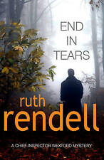End in Tears: (A Wexford Case) by Ruth Rendell (Paperback, 2006) New Book