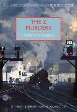 The Z Murders: A British Library Crime Classic British Library Crime Classics