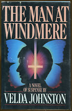 The Man at Windmere by Velda Johnston-1st Ed./DJ-1988-Publisher Review Copy