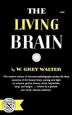 The Living Brain, W. Grey Walter, 0393001539, Book, Acceptable