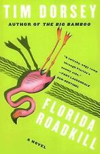 Serge Storms: Florida Roadkill 1 by Tim Dorsey (2006, Paperback)