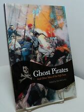 Ghost Pirates and Other Tales of the High Seas edited by Tom McCarthy