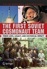 The First Soviet Cosmonaut Team: Their Lives and Legacies (Springer Praxis Books