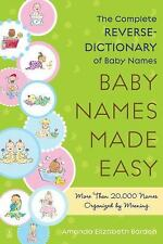 Baby Names Made Easy: The Complete Reverse-Dictionary of Baby Names-ExLibrary