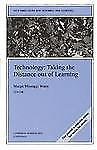 Technology: Taking the Distance out of Learning: New Directions for Teaching and