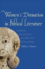 The Anchor Yale Bible Reference Library: Women's Divination in Biblical...